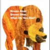 Brown Bear, Brown Bear, What Do You See? A Classic, Must-Read Picture Book