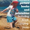 Summer, Camping and Beach Theme Picture Books and Printables for Young Children