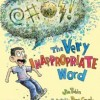The Very Inappropriate Word – Synonym Picture Book Fun