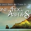 Bone, Fog, Ash & Star: The Last Days of Tian Di, Book 3