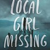 Local Girl Missing – adult fiction for a change!