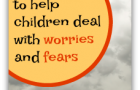 Picture Books About Worries and Fears