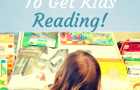 19 Mom-Approved Tips and Tricks for Encouraging Kids to Read