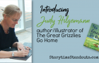Introducing Judy Hilgemann, author/illustrator of The Great Grizzlies Go Home