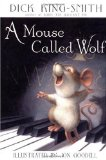 image of cover art for A Mouse Called Wolf