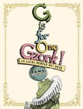 Learning letter activities, games, printables, and alphabet picture books including G is for One Gzonk!