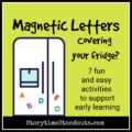 Ways to use magnetic letters with young children