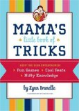 Storytime Standouts looks at an enjoyable motherhood resource: Mama's Book of Tricks by Lynn Brunelle