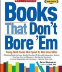 Books that Don't Bore 'Em and other parent/teacher resources with great book suggestions
