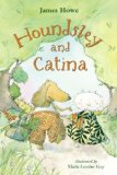 Grade One Chapter Book: Being friends is better than being famous Houndsley and Catina