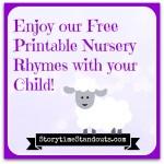 Storytime Standouts Has Free, Printable Nursery Rhymes for Preschool and Homeschool