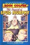 Legend of Spud Murphy an excellent series for grade four boys