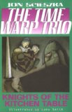 Time Warp Trio is an excellent series for grade four boys