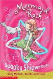 Grade Two Chapter Books - Mermaids Everywhere including Spooky Shipwreck Mermaid Rock