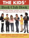 Start a Book Club - Why Not? Storytime Standouts Recommends The Kids' Book Club