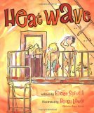 Summer and Camping Theme Picture Books including Heat Wave