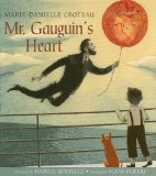 A Look at How Paul Gauguin Discovered His Magic, picture book recommendation by Storytime Standouts