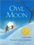 Three Remarkable Picture Books, Each One Magical including Owl Moon