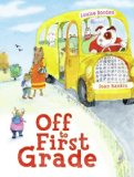 Storytime Standouts shares Special Picture Books for Children including Off to First Grade