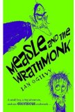 Measle and the Wrathmonk will appeal to reluctant readers