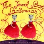 Three special picture books for young children including Jewel Box Ballerinas