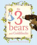 Four Eye Popping Picture Books for Children including The 3 Bears and Goldilocks