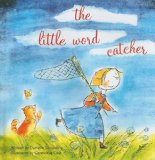 Four Eye Popping Picture Books for Children including The Little Word Catcher