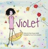 Two Delightful Picture Booksincluding Violet written by Tania Duprey Stehlik, illustrated by Vanja Vuleta Jovanovic