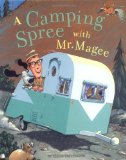 Rhyming picture book, A Camping Spree with Mr. Magee