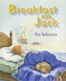 Use wordless picture books like Breakfast for Jack to support development of reading comprehension