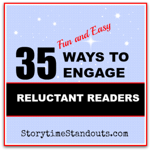 35 Ways to Engage Reluctant Readers