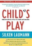 Child's Play written by Silken Laumann