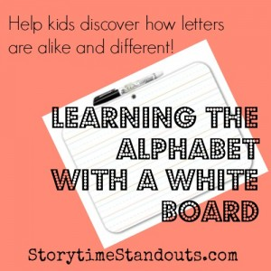 Tips for Teaching the Alphabet with a White Board