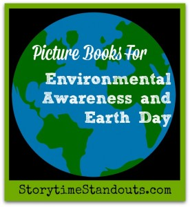 Picture Books for Environmental Awareness and Earth Day