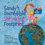 cover art for recycling picture book Sandy's Incredible Shrinking Footprint