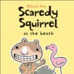 Storytime Standouts shares stories about squirrels including Scaredy Squirrel at the Beach