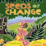 Seeds of Change, Coretta Scott King/John Steptoe New Talent  (Illustrator) Award