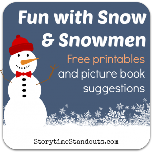 Storytime Standouts Snow and Snowman Theme for homeschool, preschool and kindergarten