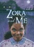 Zora and Me, Coretta Scott King/John Steptoe New Talent (Author) Award