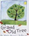 Storytime Standouts looks at picture books about trees including A Grand Old Tree