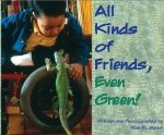 All Kinds of Friends, Even Green is a picture book about friendship and using a wheelchair