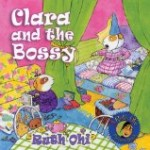 anti bullying picture book cover Clara and the Bossy