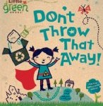 cover art for recycling picture book Don't Throw That Away