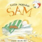 Good Morning, Sam by Marie-Louise Gay reviewed by Storytime Standouts