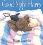 Bedtime story Good Night Harry by Kris Lewis