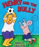 anti bullying picture book cover Henry and the Bully