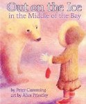 Out On the Ice in the Middle of the Bay is an exciting picture book for children