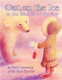 Out on the Ice in the Middle of the Bay is a picture book that can be used to teach reading comprehension
