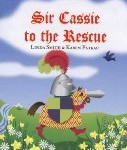 Storytime Standouts reviews Sir Cassie to the Rescue, a children's book about play and make believe