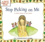cover art for anti bullying picture book Stop Picking On Me